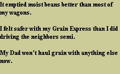 It emptied moist beans better than most of my wagons.